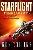 Starflight (Stealing the Sun) (Volume 1)