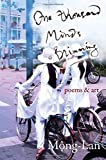 img - for One Thousand Minds Brimming: poems & art by Mong-Lan (2014-09-12) book / textbook / text book