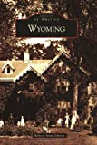 Wyoming   (OH)   (Images of America)