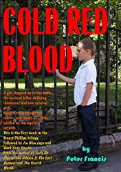 Cold Red Blood (Stuart Phillips Crime Book 1)