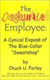 The Disgruntled Employee, Chuck U. Farley, 0759625875