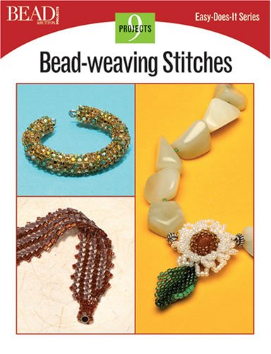 Bead-Weaving Stitches (Easy-Does-It)