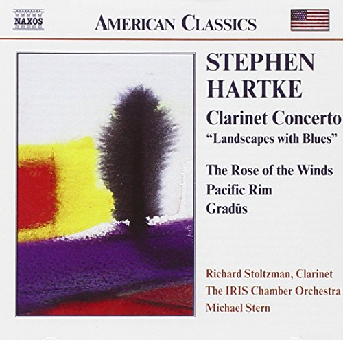 Stoltzman Clarinet Richard (Hartke: Clarinet Concerto - Landscapes with Blues / The Rose of the Winds / Gradus / Pacific Rim)