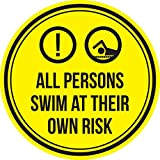 All Persons Swim At Their Own Risk Swimming Pool Spa Warning Round Sign, Metal - 12 Inch