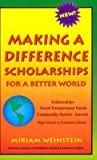 Making a Difference Scholarships, Miriam Weinstein, 0963461850