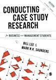 img - for Conducting Case Study Research for Business and Management Students (Mastering Business Research Methods) book / textbook / text book