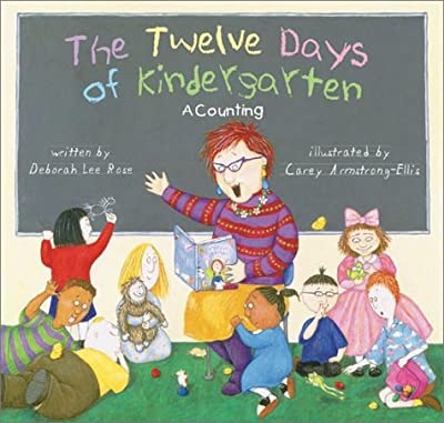 The Twelve Days Of Kindergarten A Counting Book from Harry N. Abrams