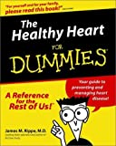The Healthy Heart for Dummies, James M. Rippe, 076455199X