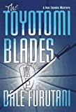 img - for The Toyotomi Blades (Ken Tanaka Mystery) book / textbook / text book