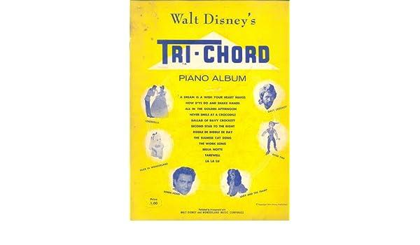 Walt Disneys Tri Chord Piano Album Arranged By William Stickles