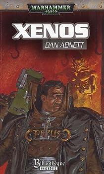 Warhammer 40.000 - Cycle d'Eisenhorn, tome 1 : Xenos par Abnett