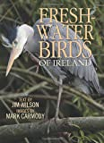 Freshwater Birds of Ireland, Jim Wilson, 1848891326