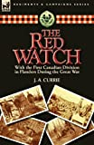 The Red Watch, J. A. Currie, 0857066501