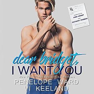 Dear Bridget, I Want You Hörbuch