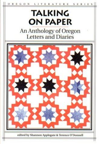 Talking on Paper (Oregon Literature)