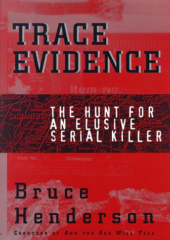 Trace Evidence: The Hunt for an Elusive Serial Killer