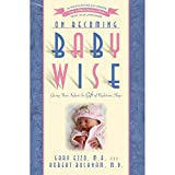 img - for On Becoming Baby Wise: Giving Your Infant the Gift of Nighttime Sleep book / textbook / text book