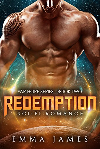 Redemption: Sci-Fi Romance (Far Hope Series Book 2)