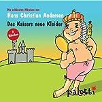 Des Kaisers neue Kleider / Goldschatz | Hans Christian Andersen