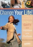 Change Your Life!, Susan Bernstein, 0912423307