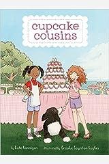 Cupcake Cousins, Book 1 Cupcake Cousins Unknown Binding