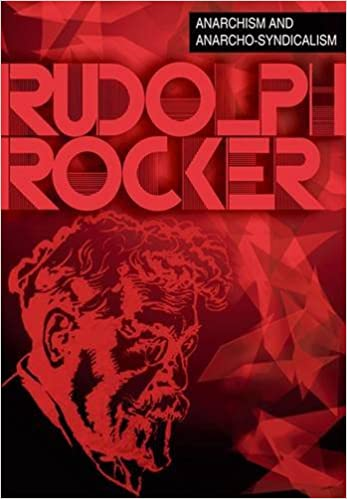 Anarchism and anarcho syndicalism rudolf rocker rob ray anarchism and anarcho syndicalism rudolf rocker rob ray 9781904491224 amazon books fandeluxe Gallery