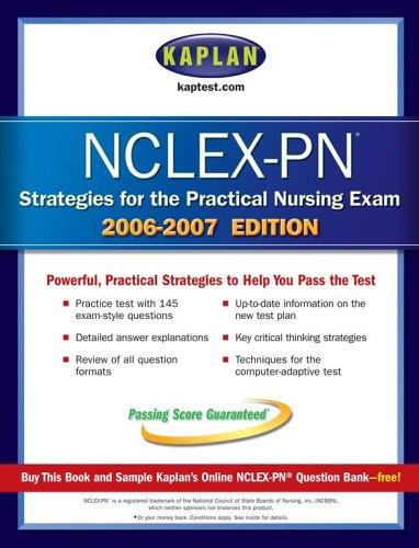 Kaplan NCLEX PN Strategies and Review (Kaplan NCLEX-PN Exam)