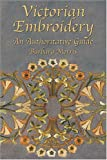 Victorian Embroidery, Barbara J. Morris, 0486426092