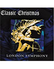 LONDON SYMPHONY ORCH - CLASSIC CHRISTMAS