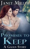 Promises To Keep (Gaian Series Book 1)