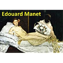 233 Color Paintings of Edouard Manet - French Impressionist Painter (January 23, 1832 - April 30, 1883)
