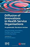 img - for Diffusion of Innovations in Health Service Organisations: A Systematic Literature Review (Studies in Urban and Social Change) by Trisha Greenhalgh (2007-03-12) book / textbook / text book