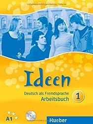 Ideen 1: Deutsch als Fremdsprache / Arbeitsbuch mit Audio-CD zum Arbeitsbuch