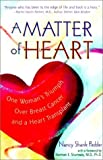 img - for A Matter of Heart: One Woman's Triumph Over Breast Cancer and a Heart Transplant by Nancy Shank Pedder (2001-02-04) book / textbook / text book