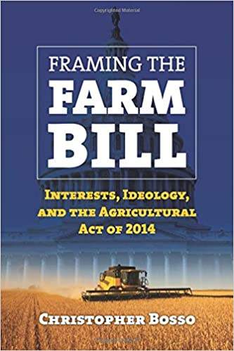 >TXT> Framing The Farm Bill: Interests, Ideology, And Agricultural Act Of 2014. valido clasica Programa About October enjoy