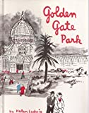 Front cover for the book Golden Gate Park by Helen Ludwig