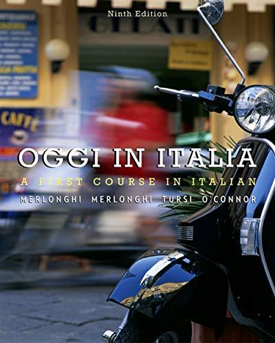 Oggi In Italia: A First Course in Italian (World Languages)