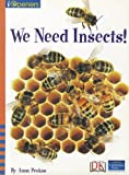 We Need Insects!, Anna Prokos, 0765251744
