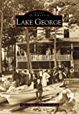 Lake George, Gale J. Halm and Mary H. Sharp, 0738544981