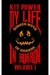 My Life In Horror Volume One Kindle Edition