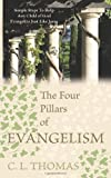 The Four Pillars of Evangelism, C. L. Thomas, 1463439350