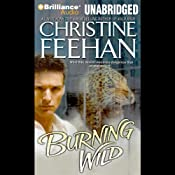 Burning Wild: Leopard Series, Book 3 | Christine Feehan