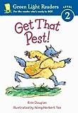 Get That Pest!, Erin Douglas and Wong Herbert Yee, 0613632877