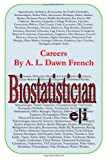 Careers: Biostatistician, A. L. French, 1499383193