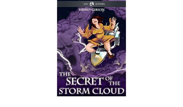 The Secret of the Storm Cloud