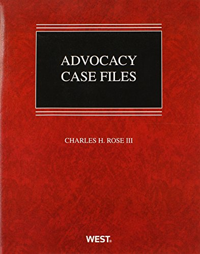 Advocacy Case Files (Coursebook)