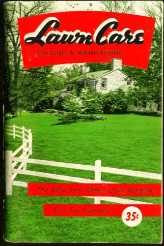 scotts-lawn-care-building-maintaining-booklet-1956