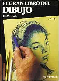 Gran libro del dibujo, el: Amazon.es: Parramon, Jose Maria
