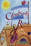Front cover for the book Climbing Rosa by Shelley Fowles