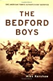 The Bedford Boys, Alex Kershaw, 0306811677